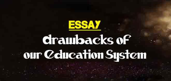 Essay On Science  Starting A Business Essay also Essay In English Literature Essay On Drawbacks Of Our Education System  The College Study Examples Of Proposal Essays