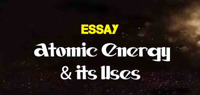 Essay On Atomic Energy And Its Uses  The College Study  The Help Kathryn Stockett also Thesis Statement For An Argumentative Essay  Thesis Statement Examples Essays