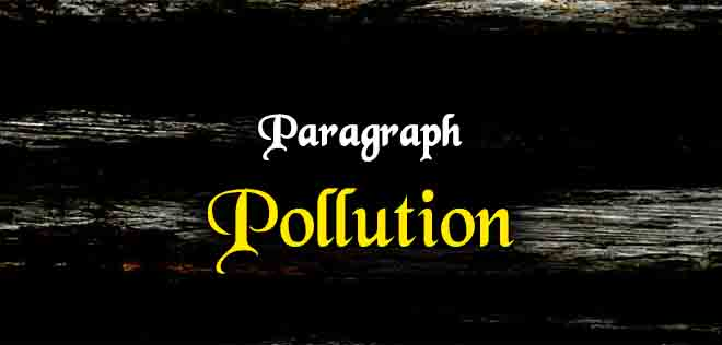 short paragraph on pollution